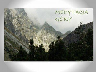 Medytacja Góry - Monika Schwertner