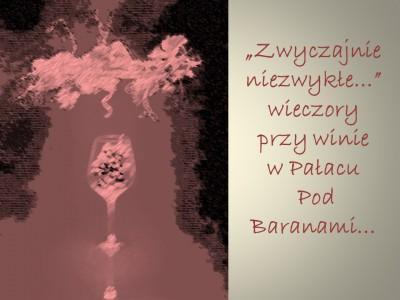 Wieczory przy winie w Pałacu Pod Baranami