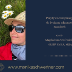 Jak być szczęśliwą wkorporacji. Wywiad z: Magdalena Szafrańska, HR BPEMEA, MSA